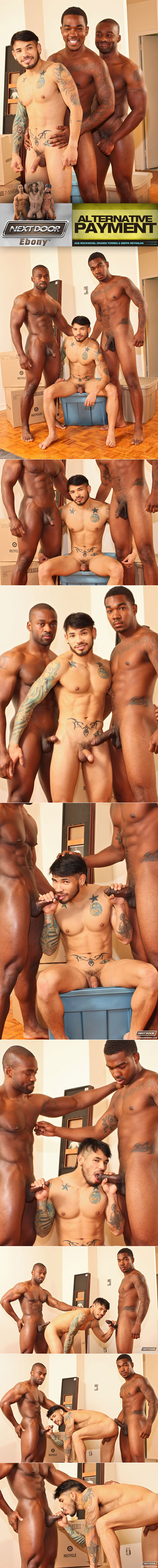 "NextDoorEbony: Draven Torres gets fucked by Derek Reynolds and Ace Rockwood in ""Alternative Payment"""